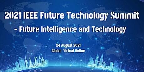2021 IEEE Summit On Future Technology tickets