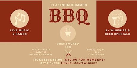 Platinum Summer BBQ! tickets