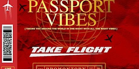 Passport Vibes: Take Flight tickets
