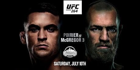 UFC 264: McGregor vs Poirier 3 at Nashville Underground tickets