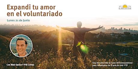 """""""Expande tu amor por el voluntariado""""  - Charla Introductoria a VTP. entradas"""