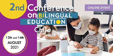 2ND CONFERENCE ON BILINGUAL EDUCATION – CHILE tickets