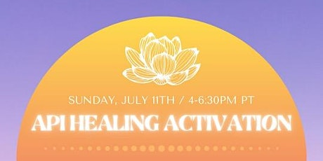 Asian Pacific Islander Healing and Activation tickets