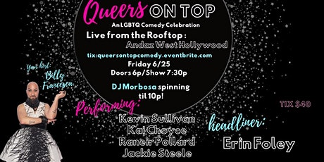 QUEERS ON TOP - A Pride comedy celebration from the rooftop, Andaz WeHo tickets