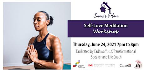 Self-Love Meditation Workshop tickets
