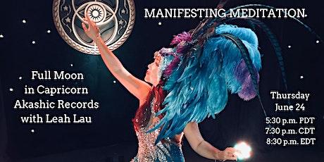 Manifesting Meditation: Full Moon in Capricorn Akashic Records w/ Leah Lau tickets
