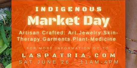 Las Patria Indigenous Market Day tickets