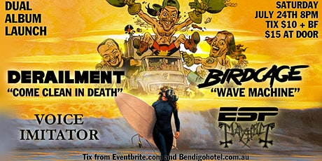 DERAILMENT & BIRDCAGE-DUAL ALBUM LAUNCH! tickets