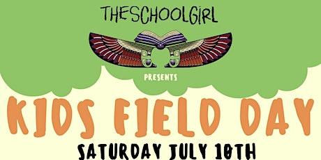 Children's Field Day Presented by TheSchoolGIrl LLC tickets