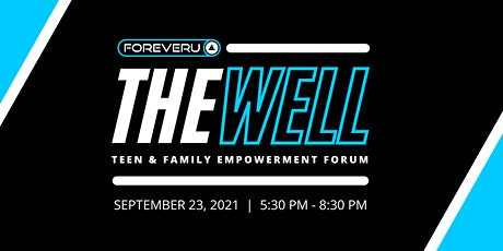 The Well   Teen & Family Empowerment Forum tickets