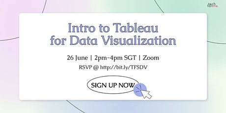 Tech For She | Introduction to Data Visualization with Tableau Base Camp tickets