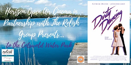 Dirty Dancing Open Air Cinema at Cotswold Water Park tickets