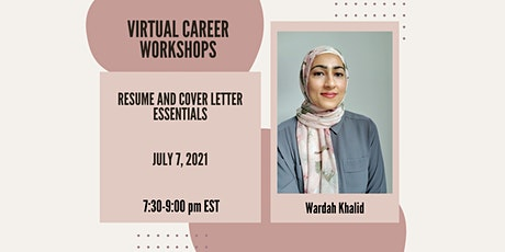 Resume and Cover Letter Essentials Virtual Workshop (7/7/21) tickets
