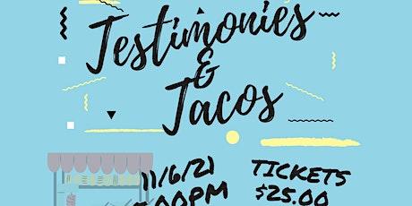Testimonies & Tacos tickets