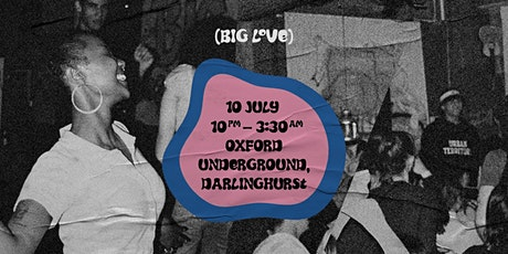 (BIG LOVE.) - Oxford Underground tickets
