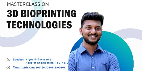 Masterclass on 3D Bioprinting Technologies tickets