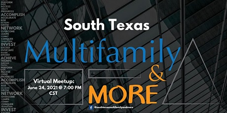 South Texas Multifamily & More Virtual Meetup tickets