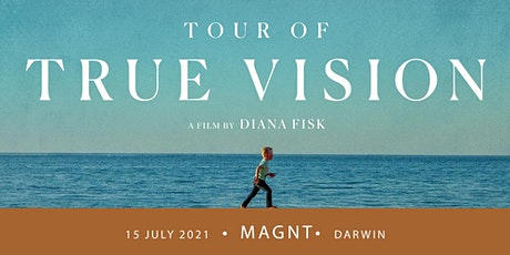 True Vision - Darwin Screening + Q&A tickets
