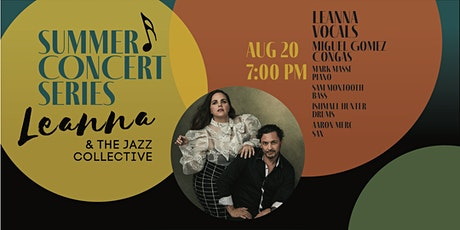 SUMMER CONCERT SERIES: Leanna and The Jazz Collective tickets