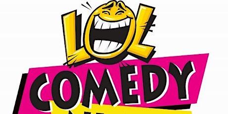 LOL Comedy NIGHTS! tickets