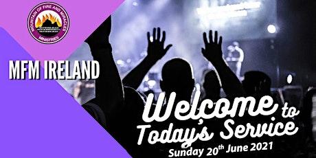 MFM IRELAND SUNDAY SERVICE 20TH JUNE 2021 tickets