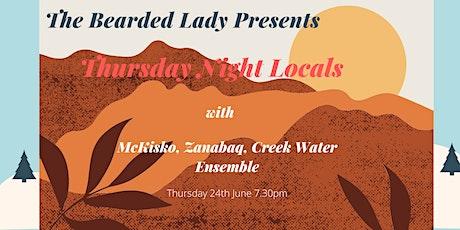 Thurday Night Locals w/ Creek Water Ensemble, McKisko & Zanabaq tickets