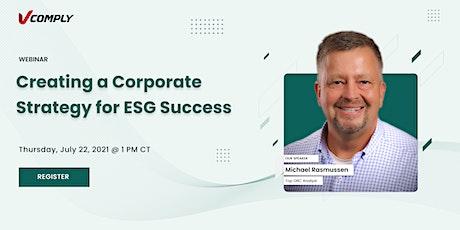 Creating a Corporate Strategy for ESG Success biglietti