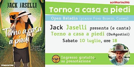 Torno a casa a piedi > Incontro con Jack Jaselli biglietti