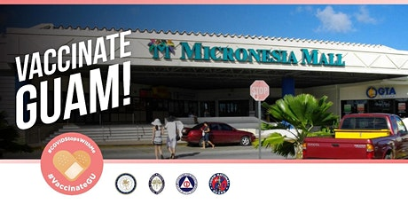 July 15 and July 16-- Micronesia Mall -- COVID-19 Vaccination Event tickets