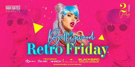 BOLLYWOOD RETRO NIGHT @ BLACKBIRD, DARLING HARBOUR tickets