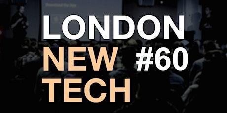 London New Tech #60 (Virtual Event) tickets