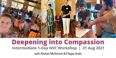 Deepening into Compassion (Intermediate NVC) - 1 Day Workshop tickets