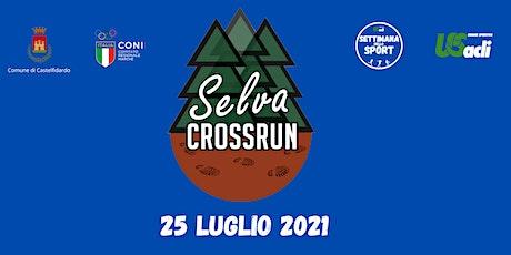 Selva CrossRun 2021 biglietti