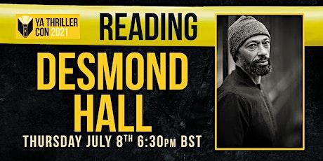 Reading from Desmond Hall - YA Thriller Con tickets