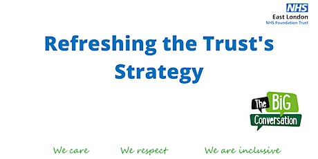 Refreshing the Trust's Strategy  -  Central Bedfordshire tickets