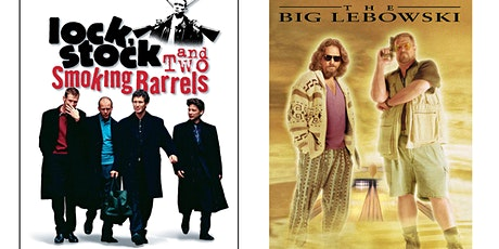 1.) Lock, Stock, and Two Smoking Barrels   2.) The Big Lebowski tickets