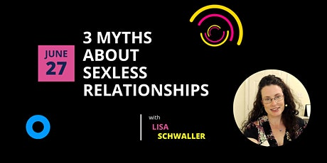 3 Myths About Sexless Relationships tickets