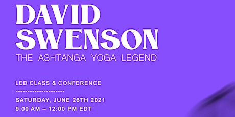 David Swenson - June 26th - Led Full Primary, Conference and Q&A tickets