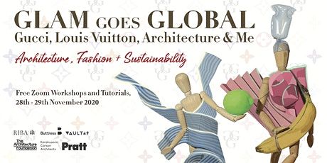GLAM GOES GLOBAL  Debate + free 2 day wearable Architecture workshop Tickets