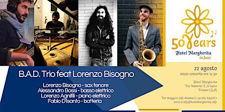 "Amalfi Coast - Hotel Margherita in Jazz ""B.A.D. Trio feat Lorenzo Bisogno"" tickets"