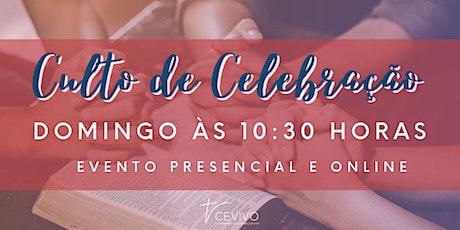 Culto de Celebração - 10:30h ingressos