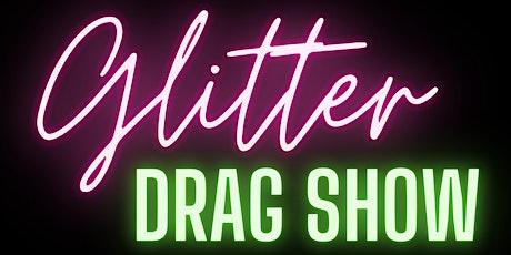 Matinee Night  Glitter Drag Show tickets