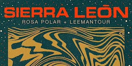 Sierra León regresa a Tepic + Rosa Polar + Leemantour entradas