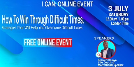 HOW TO GO THROUGH DIFFICULT TIMES tickets