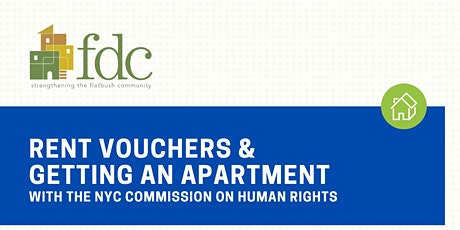 6/29 FDC Presents: Know Your Rights: Rent Vouchers & Getting an Apartment tickets