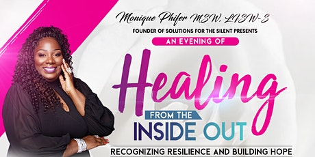 Monique Phifer presents : An Evening of Healing from the Inside Out tickets