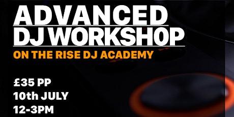 Advanced DJ Workshop tickets