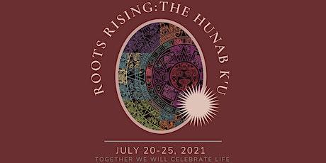 Roots Rising - The Hunab K'u tickets