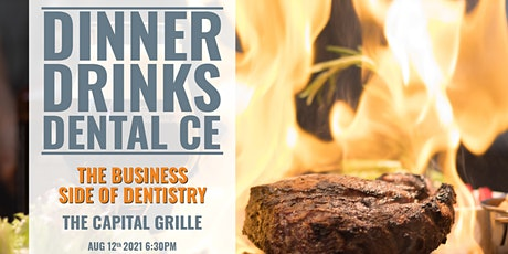 Dinner and Dental CE - The Business Side of Dentistry Denver, CO tickets
