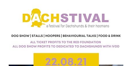 Dachstival 2021 - A festival for Dachshunds & their Hoomans tickets